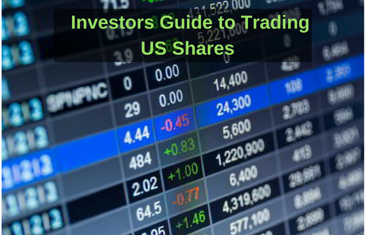 Investors Guide to Trading US Shares