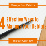 4 Effective Ways to Manage the Debtors
